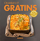 Crumbles et gratins (La cerise sur le gâteau)