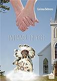 Indianer im Kopf: Eine lesbische, humorvoll-spirituelle, kriminalistische Liebesgeschichte