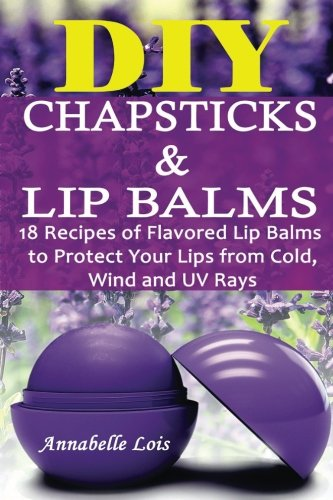 diy-chapsticks-and-lip-balms-18-recipes-of-flavored-lip-balms-to-protect-your-lips-from-cold-wind-an