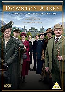 Downton Abbey: A Journey to the Highlands [Import anglais] [Import anglais]