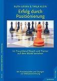 Erfolg durch Positionierung: Im Traumberuf Coach auf dem Markt bestehen