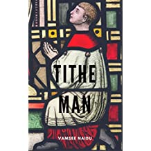 Tithe Man (Deliciously Snackable Book 4)