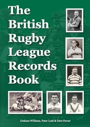 The British Rugby League Records Book por Graham Williams