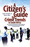 A Citizen's Guide to Crime Trends in...