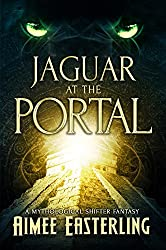 Jaguar at the Portal: A Mythological Shifter Fantasy (English Edition)