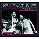 Archive Series Vol. 5: Pushin' by Ike & Tina Turner (2009-05-05)