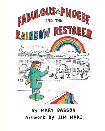Fabulous Phoebe and the Rainbow Restorer