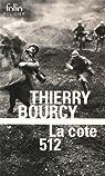 La cote 512 : Une enquête de Célestin Louise, flic et soldat dans la guerre de 14-18 par Bourcy