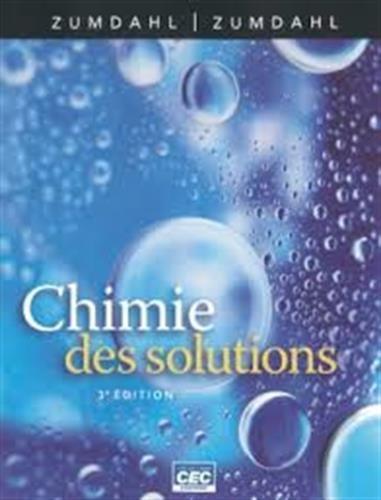 Chimie des solutions par Steven-S Zumdahl, Susan-A Zumdahl