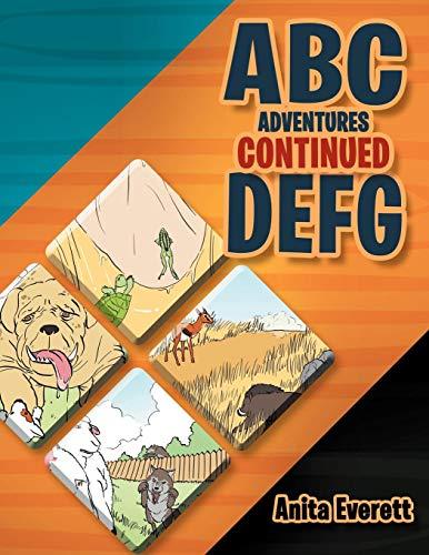 ABC Adventures Continued: D E F G