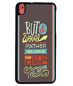PRINTVISA I feel Alright Premium Metallic Insert Back Case Cover for HTC Desired 816 - D5910