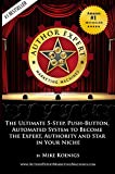 Author Expert Marketing Machines: The Ultimate 5-Step, Push-Button, Automated System to Become the Expert, Authority and Star in Your Niche (English Edition)