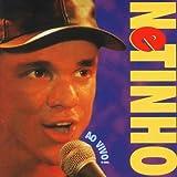 Songtexte von Netinho - Ao vivo!