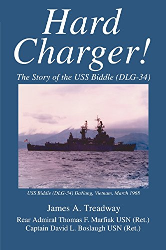 Hard Charger!: The Story of the USS Biddle (DLG-34)