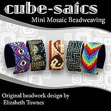 Cube-saics: Mimi Mosaic Beadweaving (English Edition)