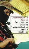 Botschaften aus dem lakandonischen Urwald by Subcomandante Marcos (2005-08-01)
