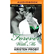 Forever With Me (With Me in Seattle) by Kristen Proby (2016-02-09)
