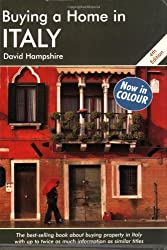 Buying a Home in Italy: A Survival Handbook (Buying a Home)