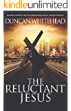 The Reluctant Jesus: An Apocalyptic Laugh Out Loud Dark Comedy (English Edition)