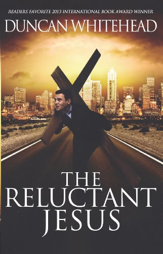 The Reluctant Jesus: An Apocalyptic Laugh Out Loud Dark Comedy (English Edition) por Duncan Whitehead