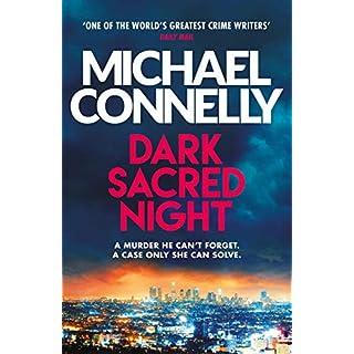 Dark Sacred Night: The Brand New Ballard and Bosch Thriller (Harry Bosch Series Book 21)