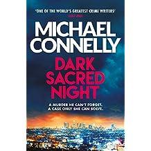 Dark Sacred Night: A Ballard and Bosch Thriller (Harry Bosch Series Book 21)