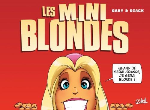 Les minis blondes T01