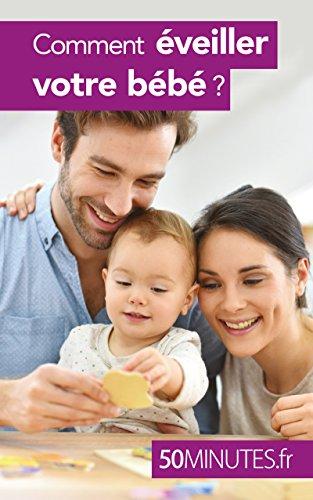 Comment veiller votre bb ? (Famille t. 1)