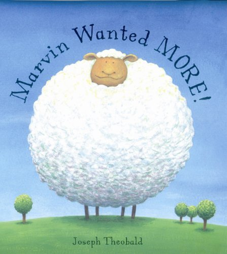 Marvin Wanted More by Joseph Theobald (2005-01-03)