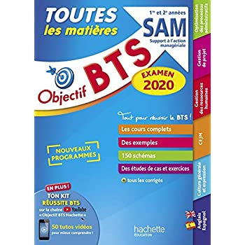 Objectif BTS Le tout en un BTS SAM - Support à l'Action Managériale