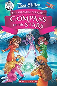 Thea Stilton And The Treasure Seekers #2: The Compass Of The Stars