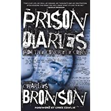 [(Prison Diaries)] [By (author) Charles Bronson] published on (September, 2014)