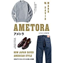 Ametora: How Japan Saved American Style (English Edition)