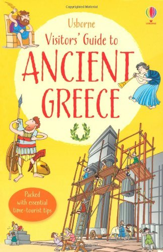 A Visitor's Guide to Ancient Greece (Usborne Visitor Guides) by Lesley Sims (2014-01-01)