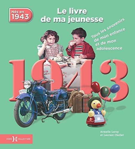 1943, Le Livre de ma jeunesse NE par Laurent CHOLLET