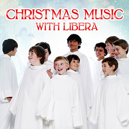 "CD ""Christmas Music With Libera"" sorti en décembre 2017 51x-iyhDygL._SS500"