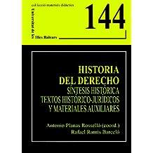 Historia del Derecho.: Síntesis histórica, textos histórico-jurídicos y materiales auxiliares (Materials didàctics)