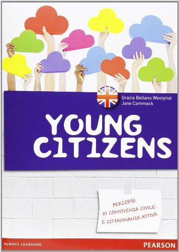 Young citizens. Fascicolo cittadinanza inglese. Per la Scuola media. Con espansione online