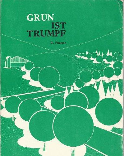Grün ist Trumpf Handbuch für die Erhaltung einer gesunden Landschaft (Die Erhaltung Einer Gesunden)