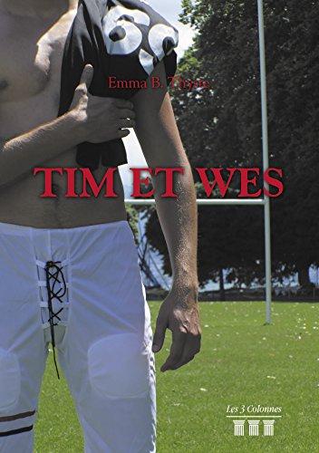 Tim et Wes (TRC.3 COLONNES) par Emma B. Thyste