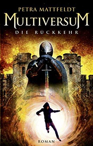 Multiversum: Die Rückkehr (Buntstein Verlag / Kinder- und Jugendbücher)