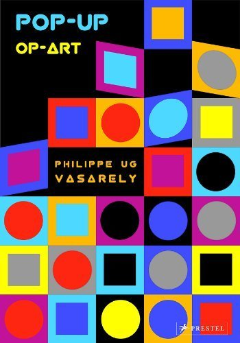 Pop-Up Op-Art: Vasarely by UG, Philippe (2014) Paperback