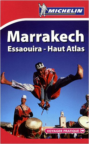 Marrakech : Essaouira-Haut Atlas par Michelin