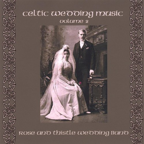 Celtic Wedding Music Vol. 2 By Rose And Thistle Band On