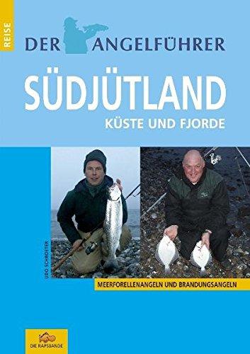 Angelführer Südjütland: Küste und Fjorde (Meerforellenangeln und Brandungsangeln)