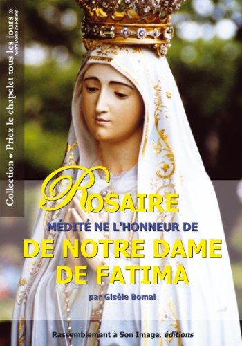 Le rosaire médite en l'honneur de Notre Dame de Fatima