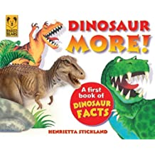 By Henrietta Stickland Dinosaur More: A First Book of Dinosaur Facts (1st Edition)