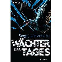Wächter des Tages: Roman (Die Wächter-Serie, Band 2)