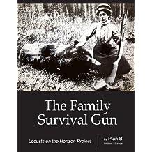 The Family Survival Gun (English Edition)