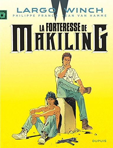 Largo Winch - tome 7 - La Forteresse de Makiling (grand format)